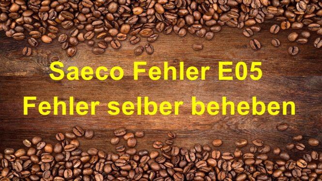 Saeco Fehler E05
