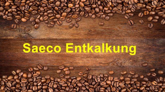 Saeco Entkalkung